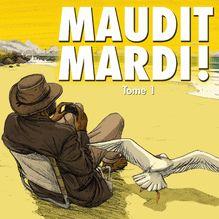 Lire Maudit Mardi - 1 - Maudit mardi 1 de Vadot