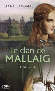 Le clan de Mallaig tome 3 - Diane LACOMBE