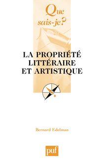 La propriété littéraire et artistique de Bernard Edelman - fiche descriptive