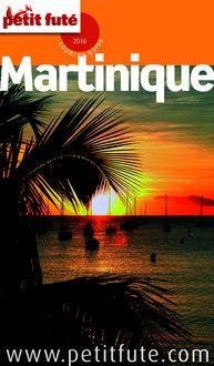 Martinique 2016 Petit Futé (avec cartes, photos + avis des lecteurs) de Dominique Auzias, Jean-Paul Labourdette - fiche descriptive