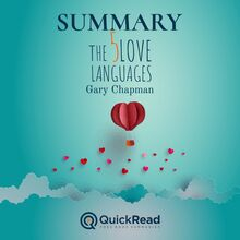 "Summary of ""The Five Love Languages"" by Gary Chapman"