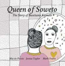 Queen of Soweto - The Story of Basetsana Kumalo