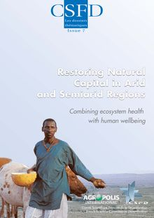 Restoring natural capital in arid and semiarid regions combining ecosystem health with human wellbeing