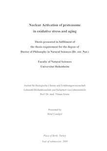 Nuclear activation of proteasome in oxidative stress and aging [Elektronische Ressource] / presented by Betul Catalgol