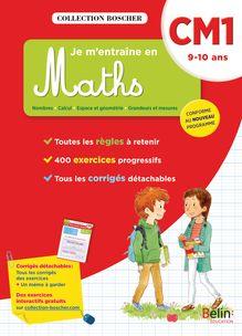 Je m'entraîne en maths CM1 - Cahier