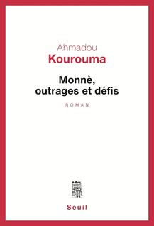 Monnè, outrages et défis - Ahmadou Kourouma
