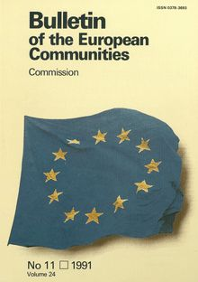 Bulletin of the European Communities. No 11/1991 Volume 24