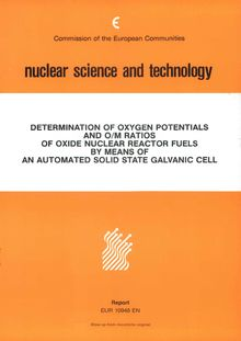Determination of oxygen potentials and O-M ratios of oxide nuclear reactor fuels by means of an automated solid state galvanic cell