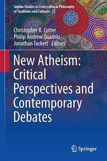 New Atheism: Critical Perspectives and Contemporary Debates