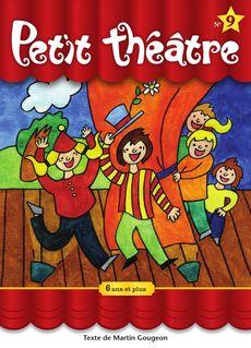 Petit théâtre 9 - Martin Gougeon