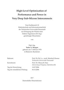 High-level optimization of performance and power in very deep sub-micron interconnects [Elektronische Ressource] / von Tudor A. Murgan