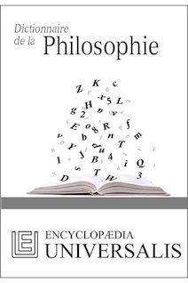 Dictionnaire de la Philosophie (Les Dictionnaires d