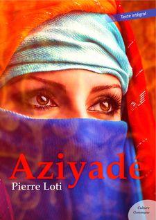 Aziyadé - Pierre Loti