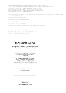 Slave Narratives: a Folk History of Slavery in the United States, From Interviews with Former Slaves - Virginia Narratives
