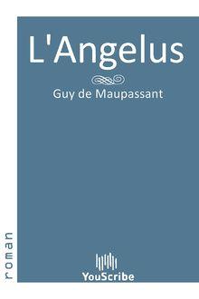 L'Angelus de Guy de Maupassant - fiche descriptive
