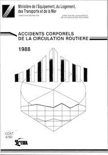 Accidents corporels de la circulation routière - Année 2004. : Accidents corporels de la circulation routière en 1988 - Document statistique - (1989)