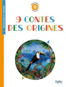 9 contes des origines de Anthologie - fiche descriptive