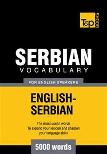 Serbian vocabulary for English speakers - 5000 words