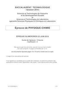 Baccalauréat Physique-Chimie 2016 - Séries STI2D, STL, SPCL