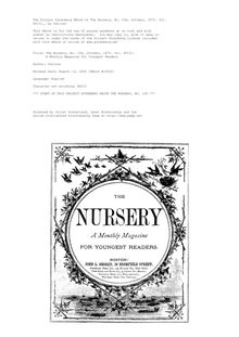 The Nursery, No. 106, October, 1875. Vol. XVIII. - A Monthly Magazine for Youngest Readers