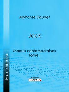 Jack de Alphonse Daudet, Ligaran - fiche descriptive