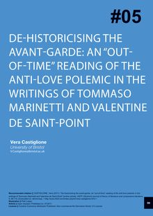 "De-historicising the avant-garde: an ""out-of-time"" reading of the anti-love polemic in the writings of Tommaso Marinetti and Valentine de Saint-Point"