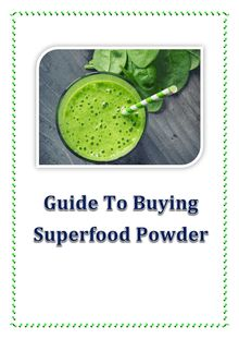 Guide To Buying Superfood Powder