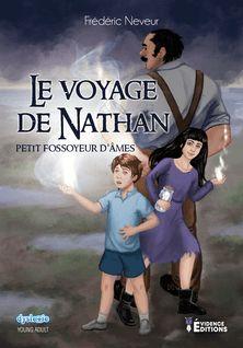 Le voyage de Nathan -  Petit fossoyeur d'âmes - Frédéric Neveur