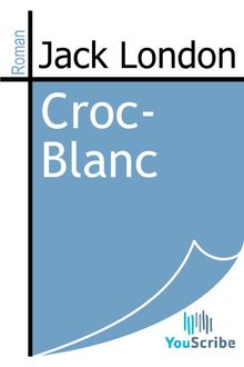 Croc-Blanc de Jack London - fiche descriptive