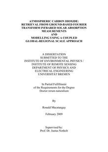 Atmospheric carbon dioxide [Elektronische Ressource] : retrieval from ground-based Fourier transform infrared solar absorption measurements and modelling using a coupled global-regional scale approach / by Ronald Macatangay