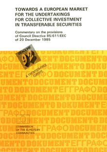 Towards a European market for the undertakings for collective investment in transferable securities