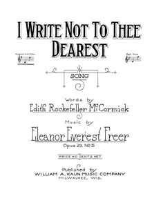 Partition , I Write Not to Thee, Dearest, chansons, Op.29, Freer, Eleanor Everest