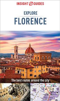 Insight Guides Explore Florence (Travel Guide eBook)