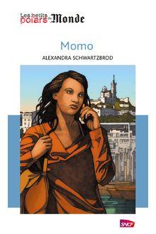 Momo de Alexandra Schwartzbrod - fiche descriptive