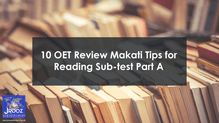 10 OET Review Makati Tips for Reading Sub-test Part A