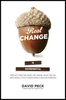Real Change Is Incremental