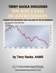 Terry Sacka Discusses The Rise And Fall of Great Towers During The Expansion and Collapse of the US Economy