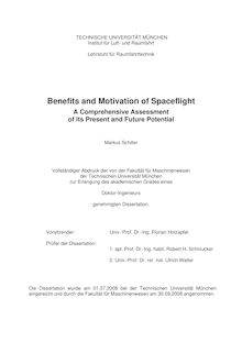 Benefits and motivation of spaceflight [Elektronische Ressource] : a comprehensive assessment of its present and future potential / Markus Schiller