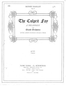 Partition complète, pour Culprit Fay, A Rhapsody for Grand Orchestra after Joseph Rodman Drake's Poem