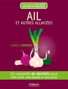 Lire Ail et autres alliacés de Minker Carole