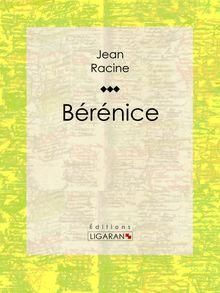 Bérénice de Jean Racine, Ligaran - fiche descriptive