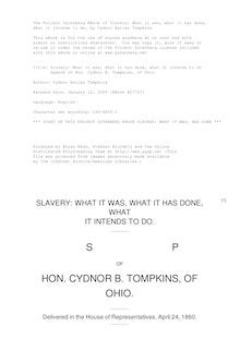 Slavery: What it was, what it has done, what it intends to do - Speech of Hon. Cydnor B. Tompkins, of Ohio