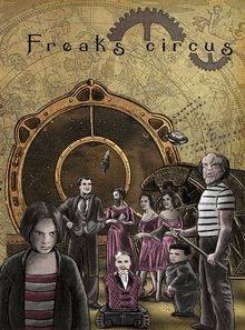 Freaks circus -  (BDzmag.com-diffusion)