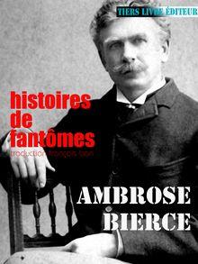 Histoiresde fantômes de Ambrose Bierce, François Bon - fiche descriptive