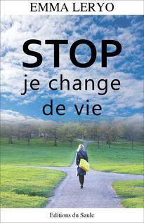 STOP je change de vie - Emma Leryo