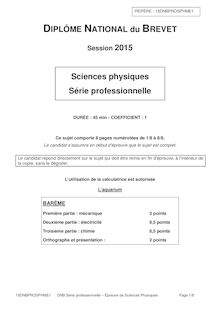 Brevet 2015: sujet Sciences Physiques série professionnelle !