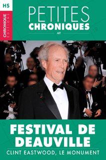 Hors-série #4 : Festival de Deauville — Clint Eastwood, le monument - Éditions Chronique