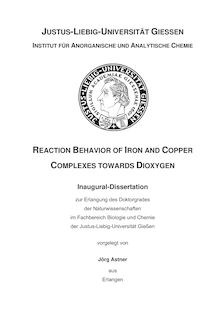 Reaction behavior of iron and copper complexes towards dioxygen [Elektronische Ressource] / vorgelegt von Jörg Astner