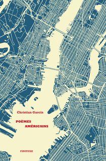 Poèmes américains (Extrait) de Christian Garcin - fiche descriptive