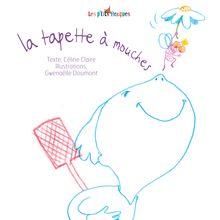 Lire La tapette à mouches de Gwénaëlle Doumont, Céline Claire